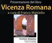 """Presentazione del libro """"Vicenza Romana"""""""